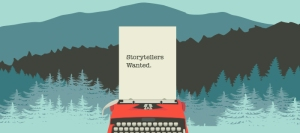 storytellers wanted